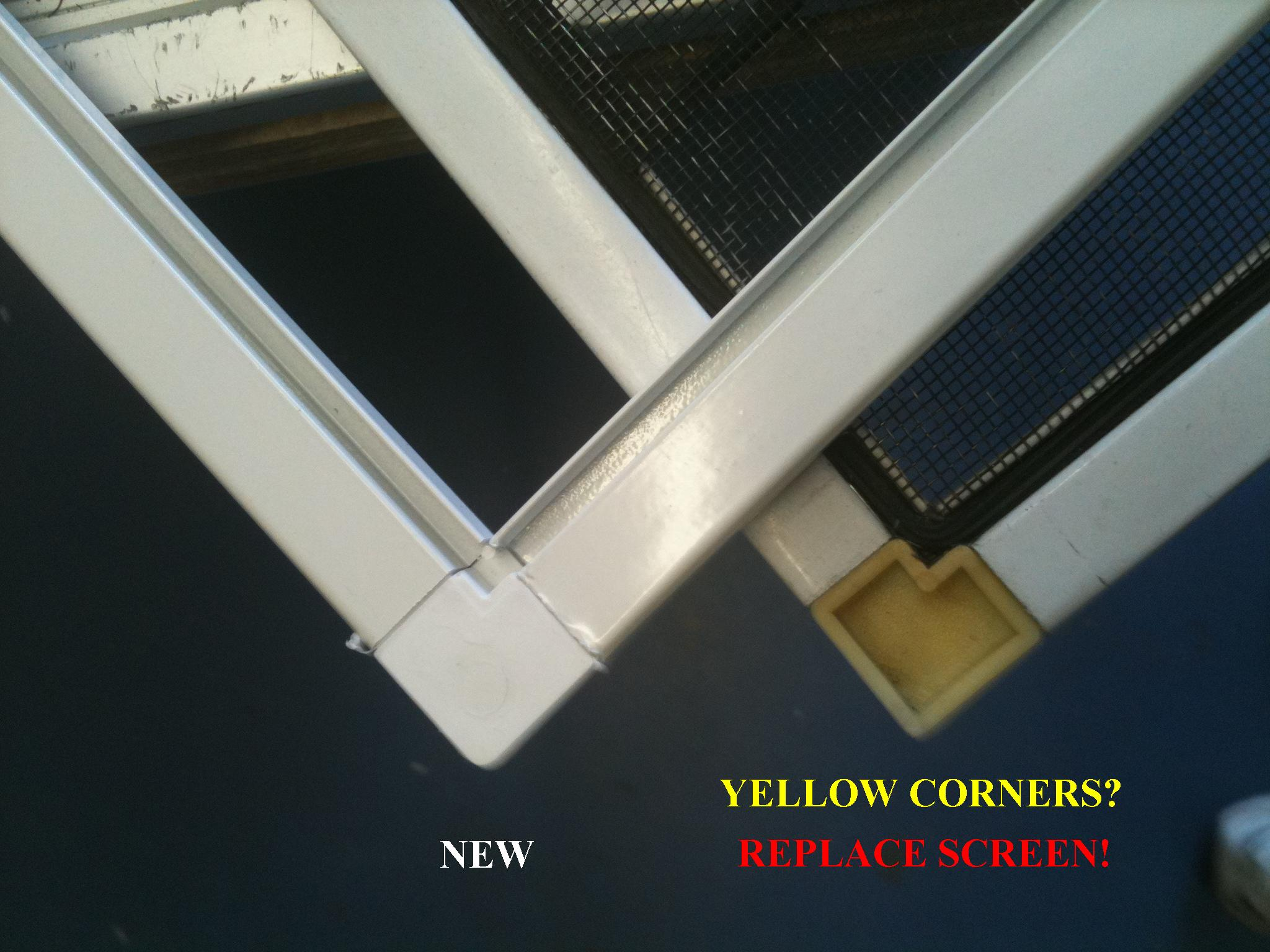 Yellow corners screen needs replaced windowsmith window for Window material